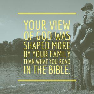 God through the Lens of Family
