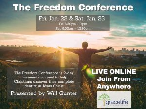 The Freedom Conference - January 22-23, 2021 - Postponed - Join us February 12-13! @ Grace Life International